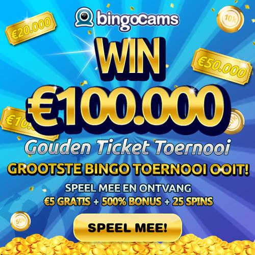 Gouden Ticket Toernooi bij Bingocams